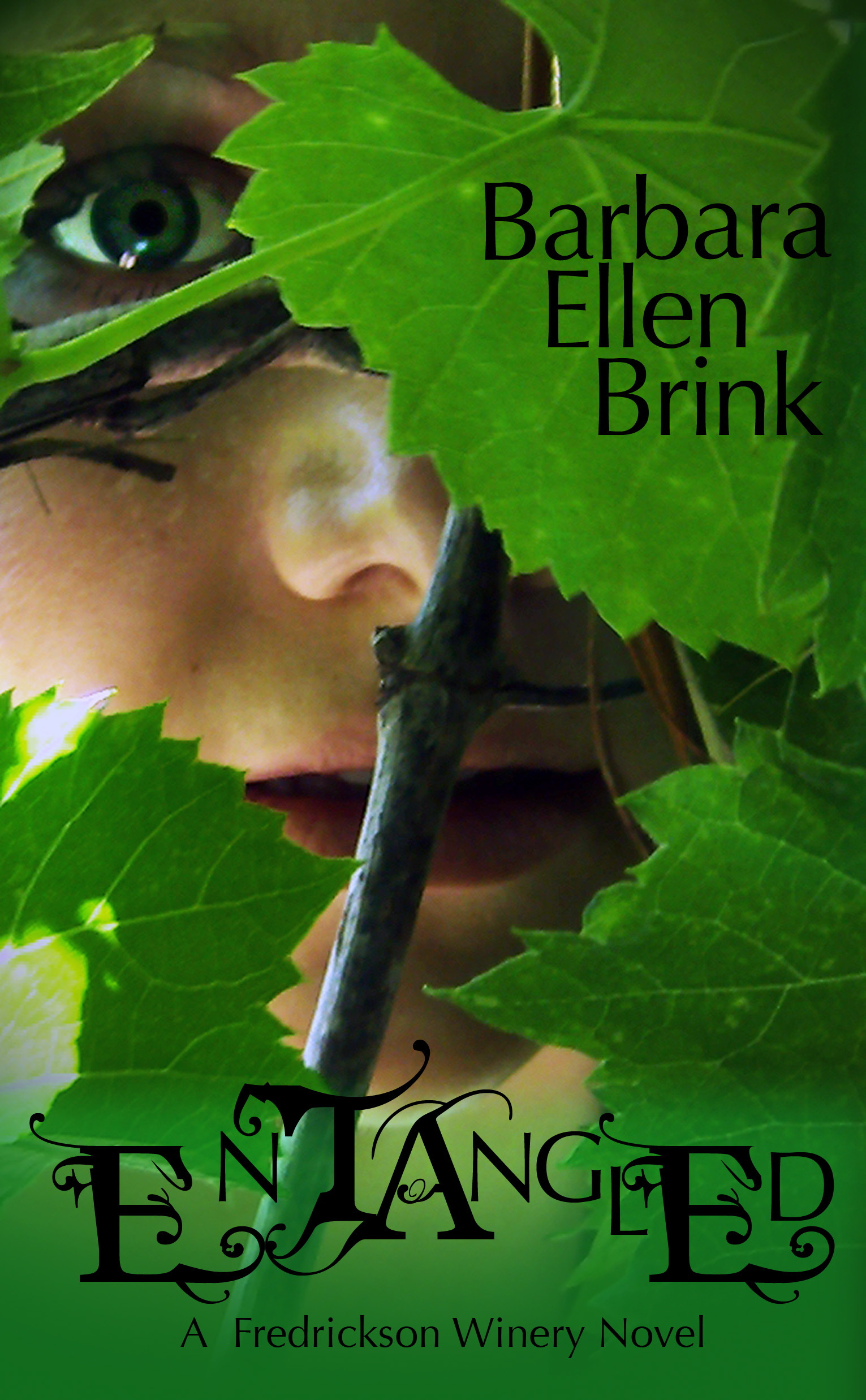 Entangled (Book 1 The Fredrickson Winery Novels)