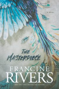 Book Review: The Masterpiece by Francine Rivers