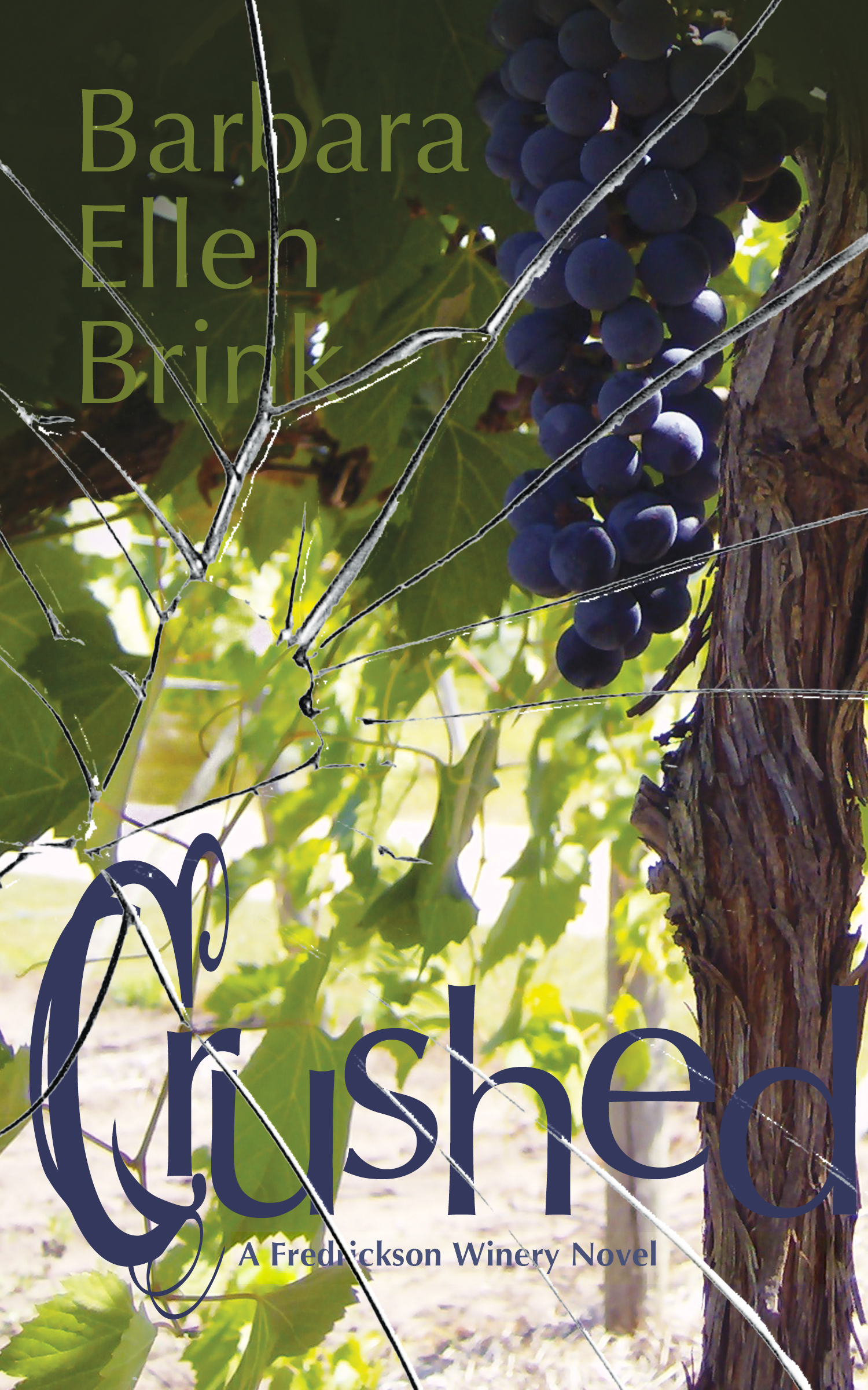 Crushed (The Fredrickson Winery Novels Book 2)