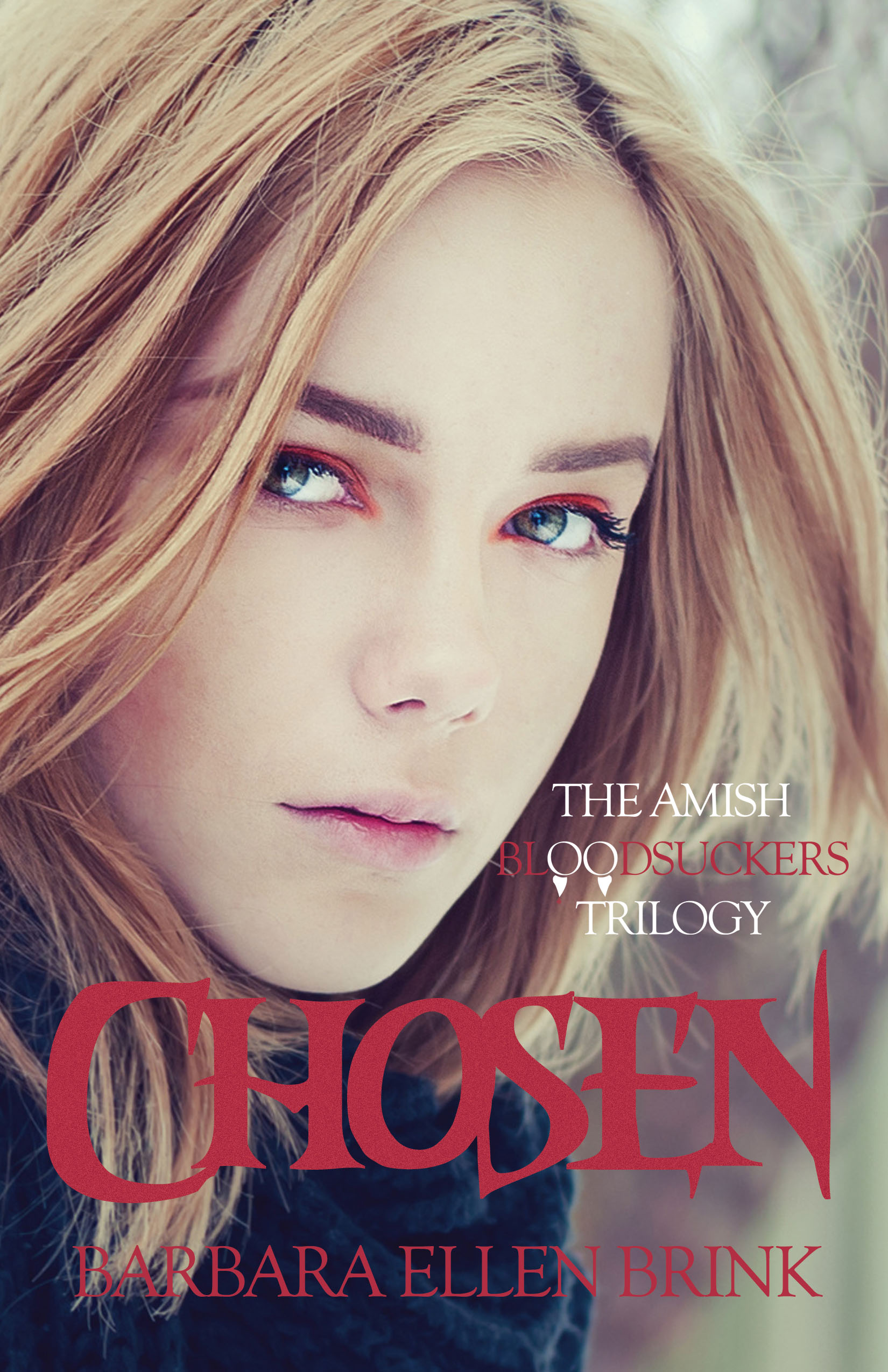 Chosen (The Amish Bloodsuckers Trilogy Book 1)